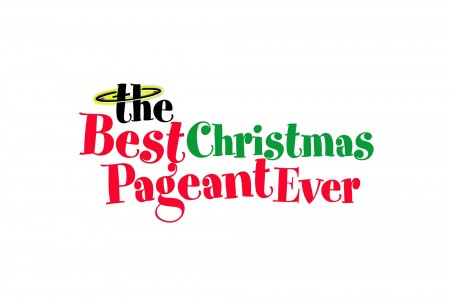 Best Christmas Pageant Ever Opens Dec. 6th!